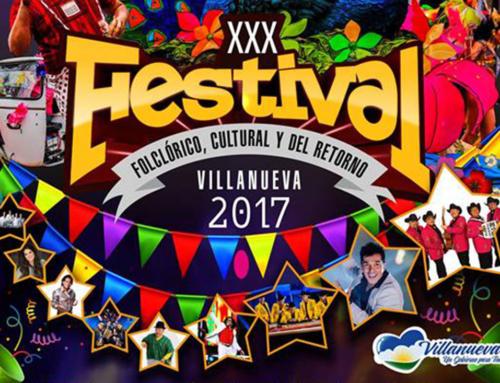 XXX Festival Folclórico, Cultural y del Retorno de Villanueva