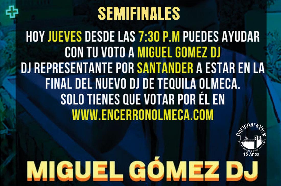 Hoy Jueves Semifinal de DJ Olmeca